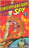 Be an Interplanetary Spy 05 - Monsters of Doorna