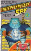 Be an Interplanetary Spy 06 - The Star Crystal