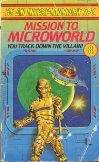Be an Interplanetary Spy 08 - Mission to Microworld