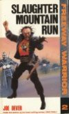 Freeway Warrior 2 - Mountain Run