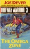 Freeway Warrior 3 - The Omega Zone