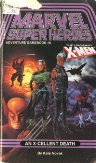 Marvel Super Heroes 6 - The Uncanny X-Men - An X-cellent Death