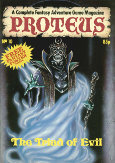 Proteus 10 - The Triad of Evil
