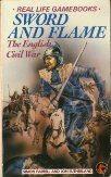 Real Life Gamebooks 3 - Sword and Flame - The English Civil War