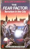 Real Life Gamebooks 8 - The Fear Factor - Terrorism in the City