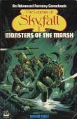 The Legends of Skyfall 1 - Monsters of the Marsh