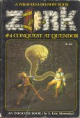 Zork 4 - Conquest at Quendor